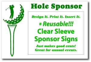 "18 Hole Kit (18 Signs) 12"" x 18"" Golf Sponsor Signs with Clear Plastic Sleeves and Stakes and Free Shipping!"