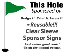 "18  18"" x 24"" Golf Sponsor Signs with Large Clear Plastic Sleeves and Stakes and Free Shipping!"